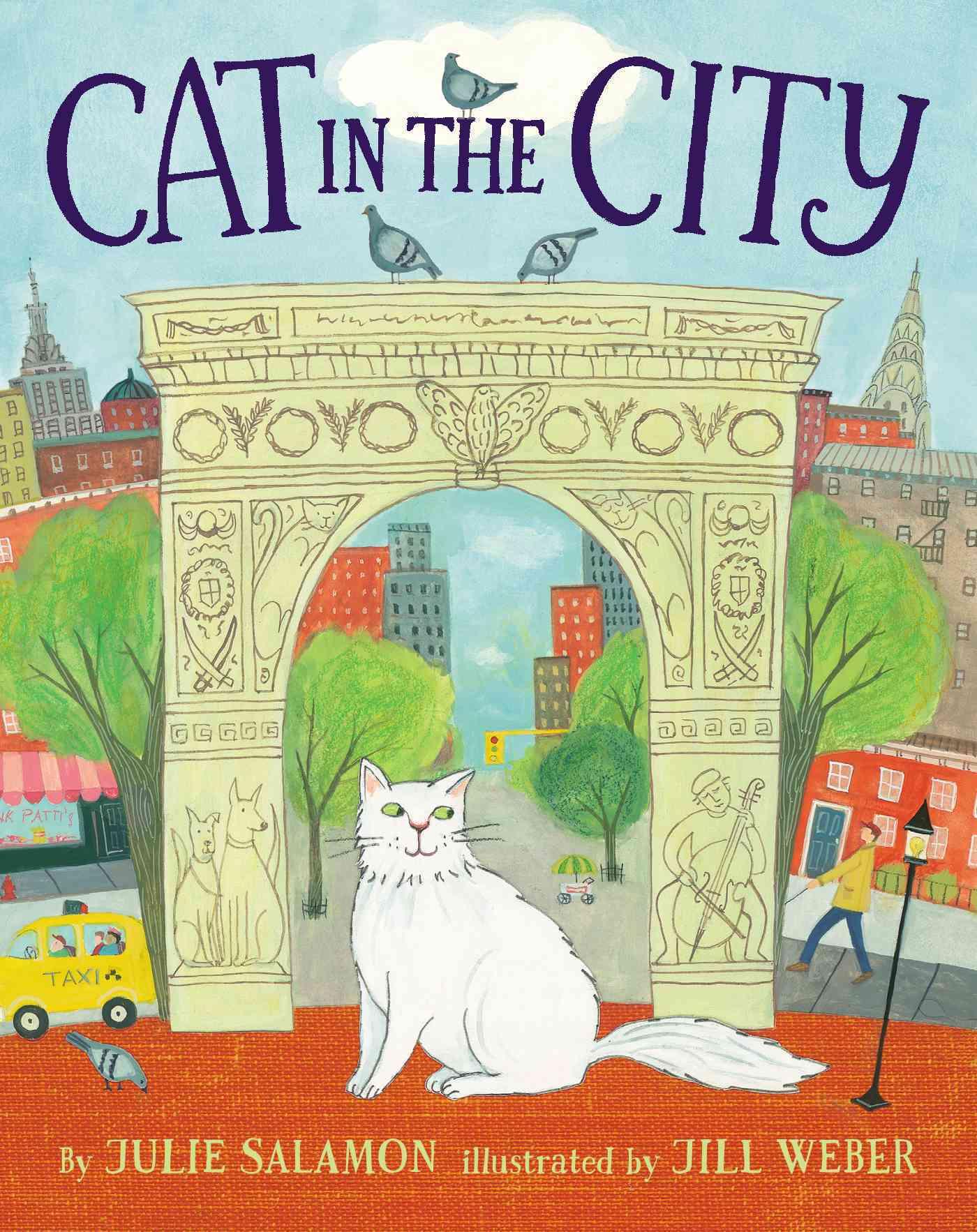 Cat in the City By Salamon, Julie/ Weber, Jill (ILT)